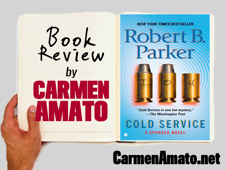 Book Review:  Cold Service by Robert B. Parker