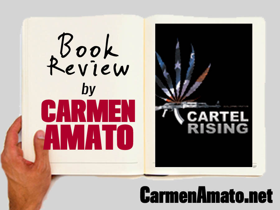 Book Review: Cartel Rising by Guillermo Paxton