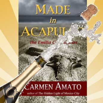 MADE IN ACAPULCO: Prequel to the Emilia Cruz Mystery Series Novels
