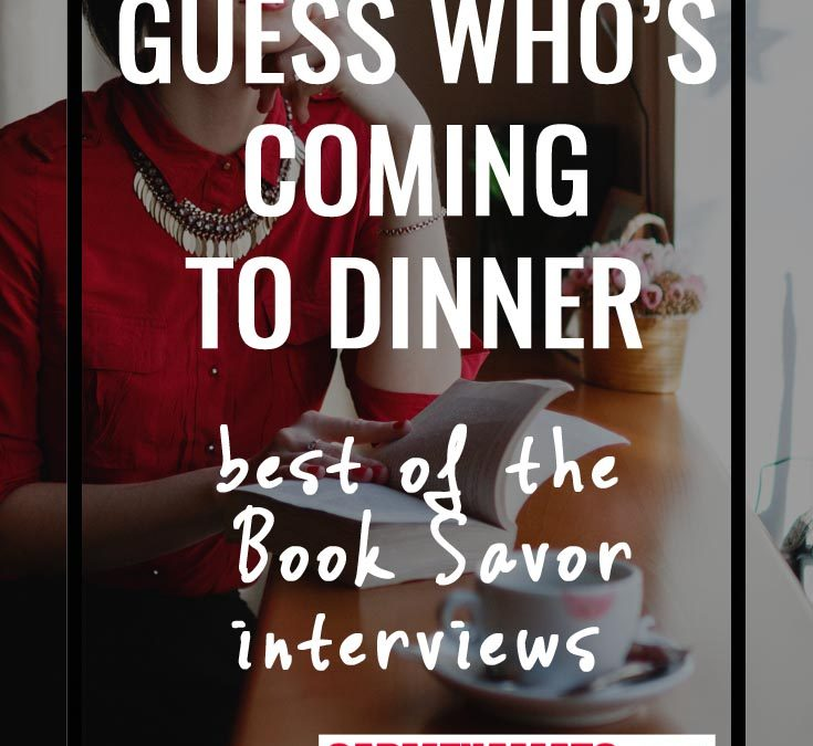 Best of the Book Savor Series: Guess Who's Coming to Dinner