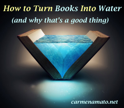 How to Turn Books Into Water