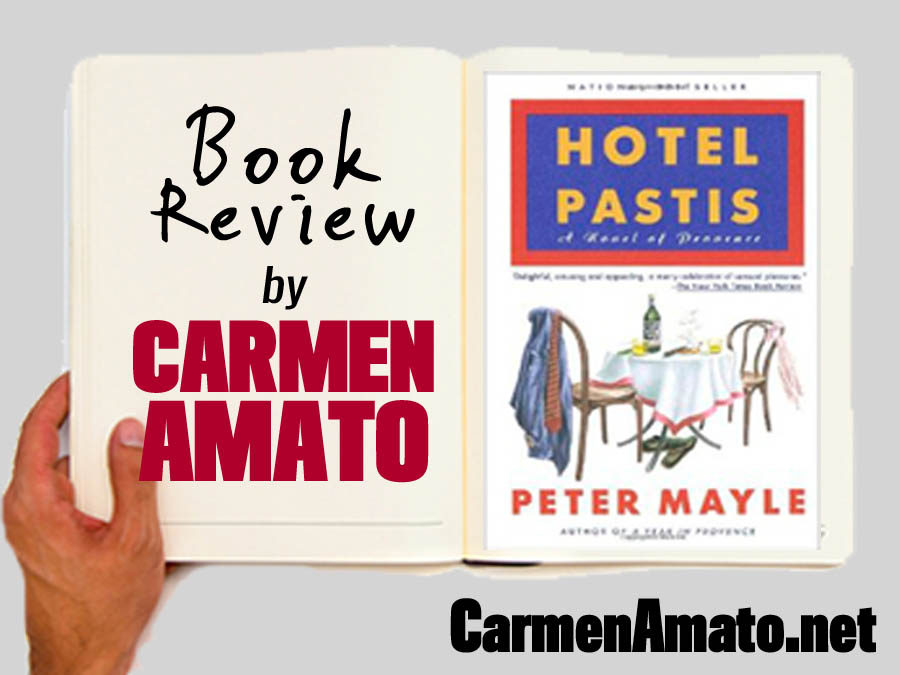 Book Review: Hotel Pastis by Peter Mayle