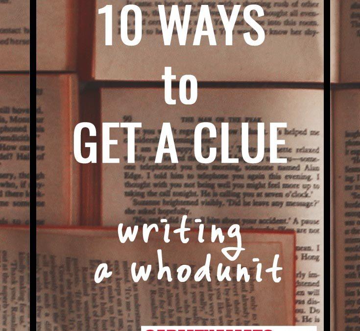 10 Ways to Get a Clue