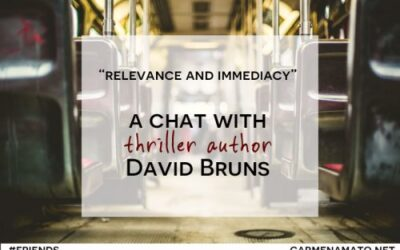 """""""Relevance and immediacy:"""" A chat with thriller author David Bruns"""