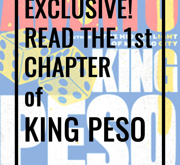 Exclusive! First chapter of KING PESO