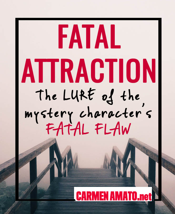 Importance of a Fatal Flaw for mystery characters