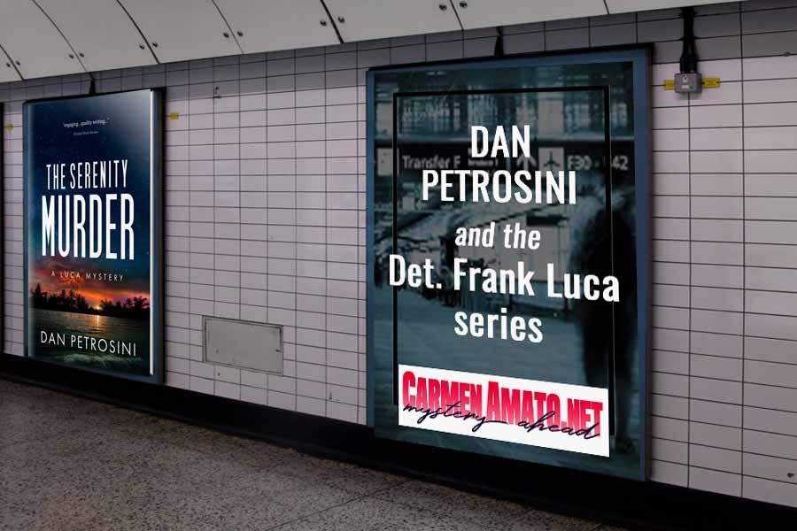 Dan Petrosini and the Detective Frank Luca series