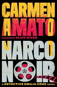 Narco Noir by Carmen Amato