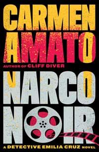 Narco Noir by Carmen Amato
