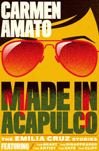 Made in Acapulco by Carmen Amato