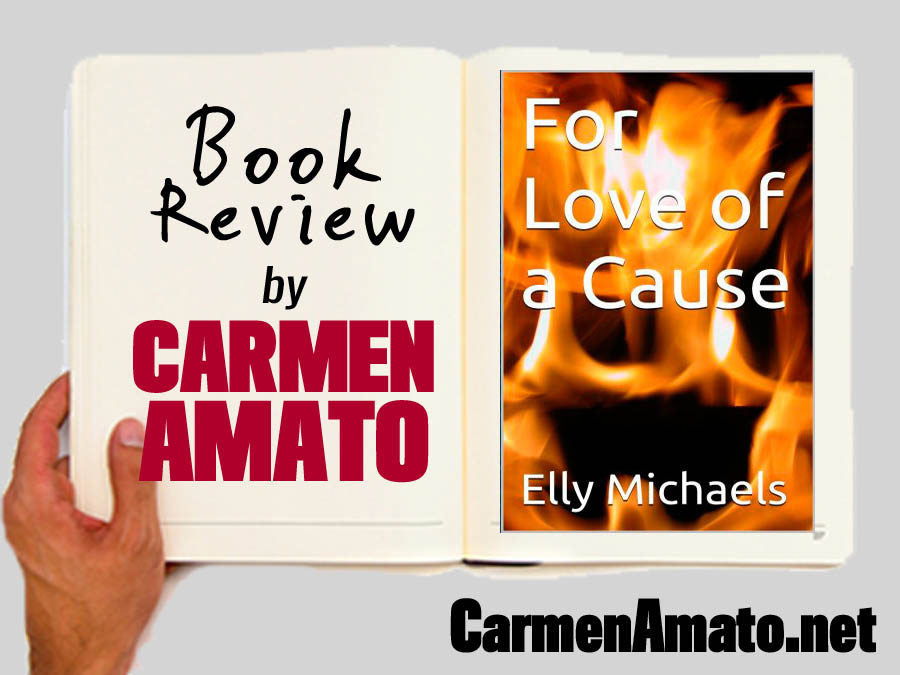 Book Review: For Love of a Cause by Elly Michaels
