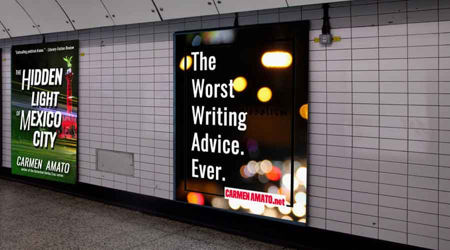 The worst writing advice ever. Not kidding.