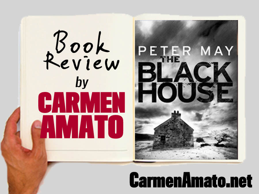 Book Review: The Blackhouse by Peter May