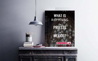 What is Happening to Priests in Mexico?