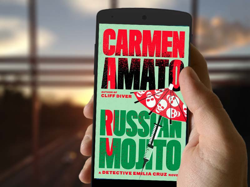 Countdown to RUSSIAN MOJITO: Detective Emilia Cruz Book 7
