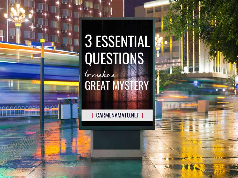 Writing a mystery: 3 essential questions