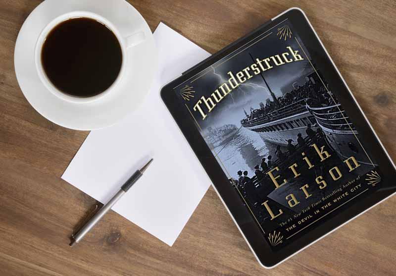 Book Review: THUNDERSTRUCK by Erik Larson