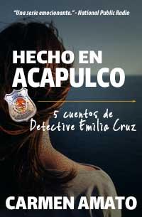 Hecho en Acapulco Spanish edition